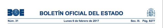 http://www.boe.es/boe/dias/2017/02/06/pdfs/BOE-A-2017-1200.pdf