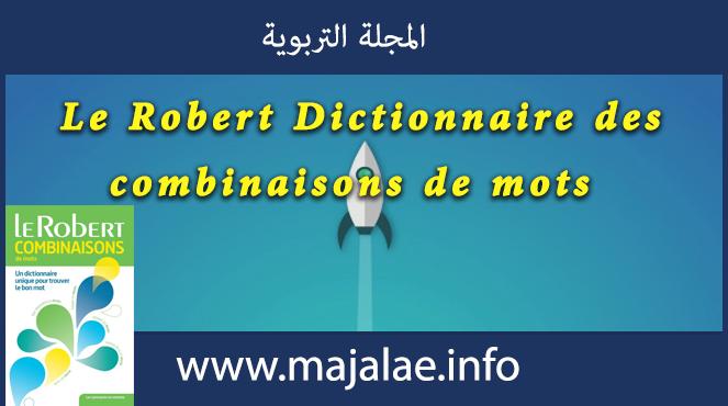 Le Robert Dictionnaire des combinaisons de mots