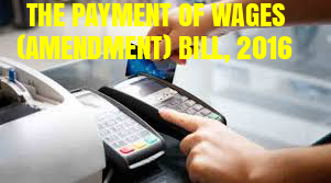 THE-PAYMENT-OF-WAGES-AMENDMENT-BILL-2016