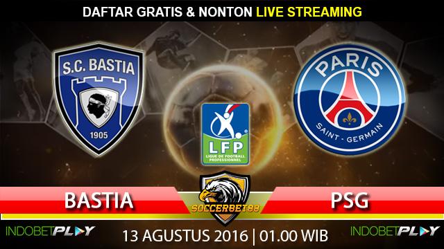 Prediksi Bastia vs PSG 13 Agustus 2016 (Liga Prancis)