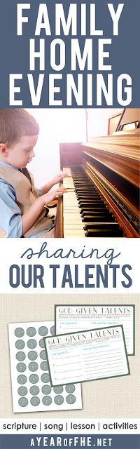 A Year of FHE // A Year of FHE // a Family Home Evening about how each of us comes to earth with special gifts and talents given to us by our Heavenly Father. Includes scripoture, song, lesson and activities for the entire family! #talents #lds #teens #handout #sundayschool