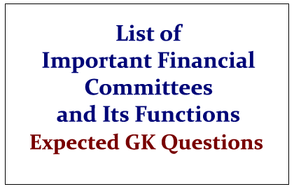 List of Important Financial Committees