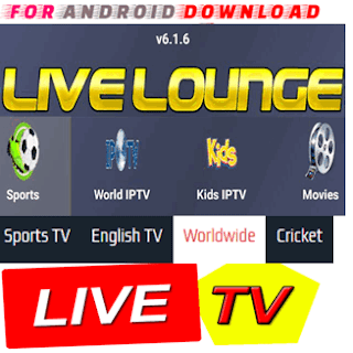 Download Android LiveLoungeV6.1.6 Television Apk -Watch Free Live Cable Tv Channel-Android Update LiveTV Apk  Android APK Premium Cable Tv,Sports Channel,Movies Channel On Android
