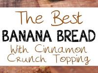 Cinnamon Crunch Banana Bread Recipe