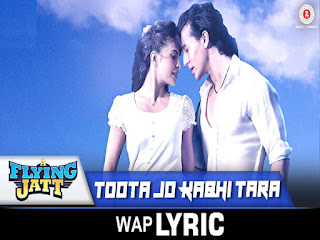 Toota Jo Kabhi tara Song Lyrics- Waplyric