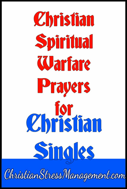 Christian spiritual warfare prayers for Christian singles