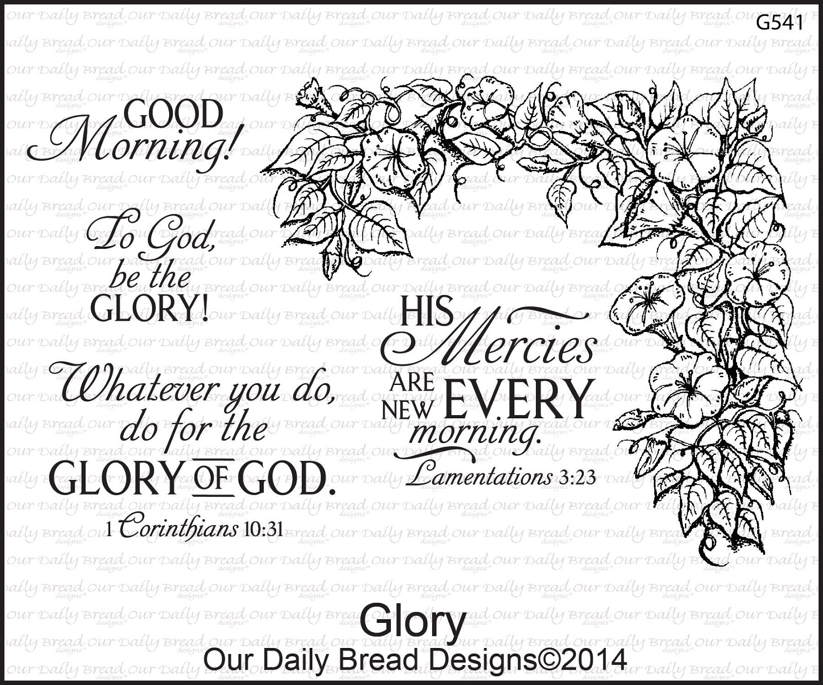 Stamps - Our Daily Bread Designs Glory