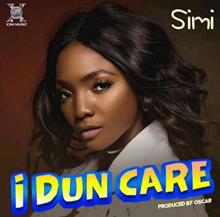 """[Music] Simi – """"I Dun Care"""""""