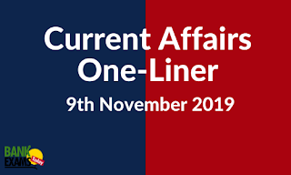 Current Affairs One-Liner: 9th November 2019