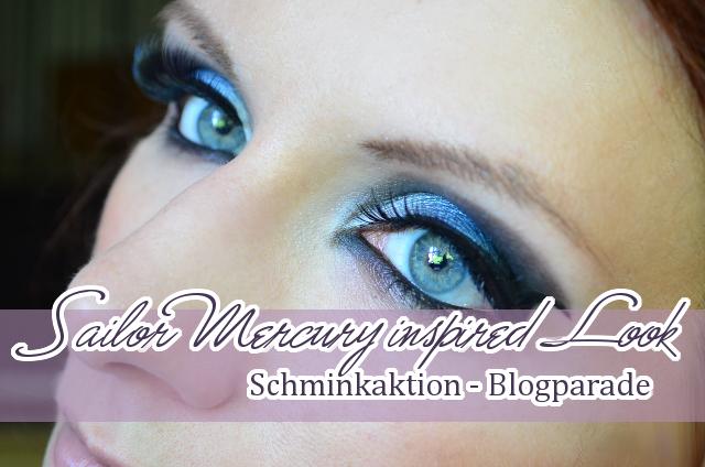 Schminkaktion - Sailor Mercury / Sailor Merkur inspired Look (AMU)