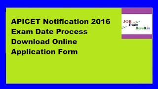 APICET Notification 2016 Exam Date Process Download Online Application Form