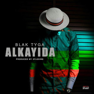 Download new song Blackk Tyga - Alkayida.mp3