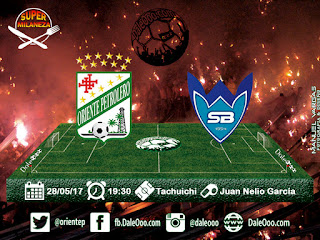 Oriente Petrolero vs Sport Boys - Fecha 17 Apertura 2017 - Super Milaneza - DaleOoo Sitio, Página, Web Oficial Club Oriente Petrolero
