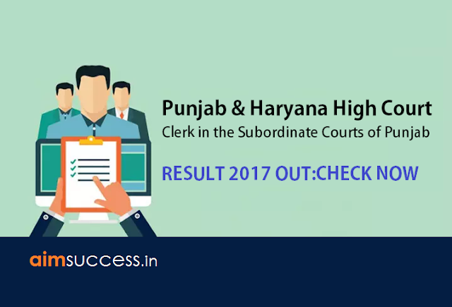 Punjab & Haryana High Court Clerk 2017 Result