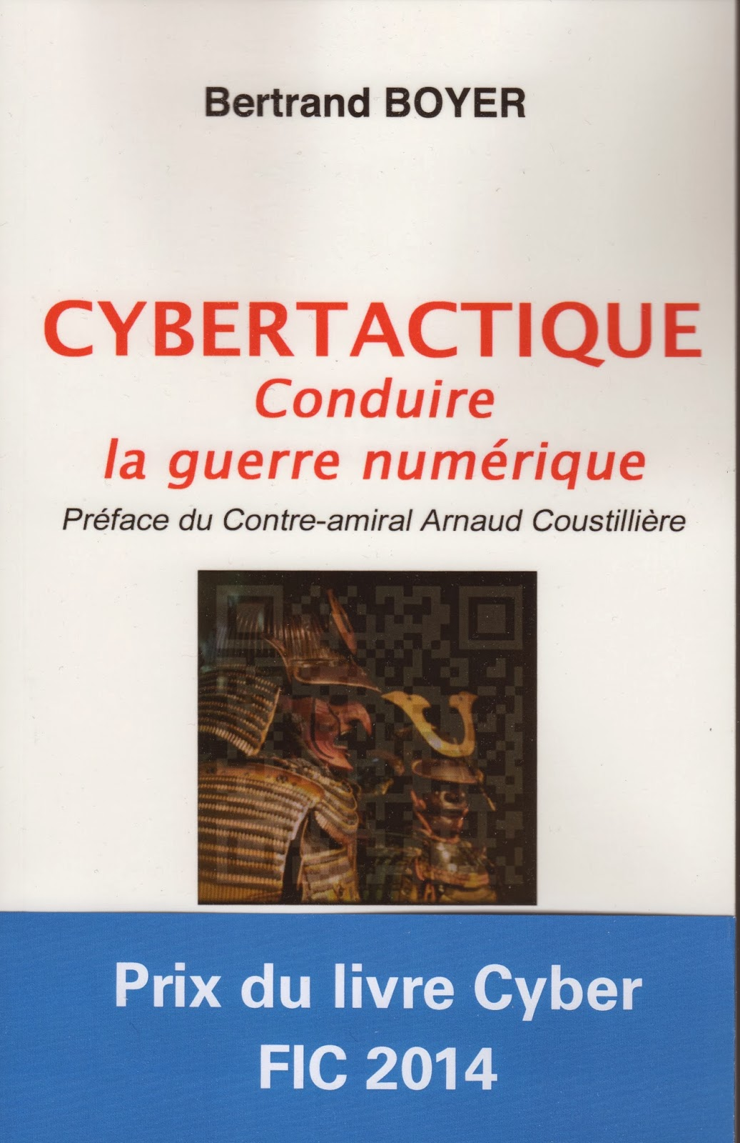 http://www.amazon.fr/Cybertactique-Conduire-Guerre-Numerique-Bertrand/dp/2363670604/ref=sr_1_1?s=books&ie=UTF8&qid=1390415899&sr=1-1&keywords=cybertactique