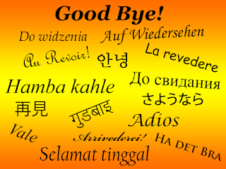 The word Good Bye and the way it is written in other countries.