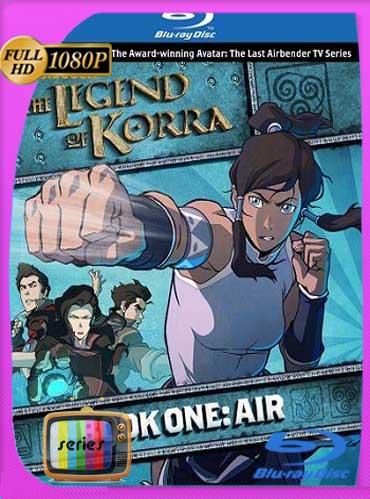 Avatar La leyenda de Korra Libro 1 – Aire (2012) BDRIP1080pLatino [GoogleDrive]