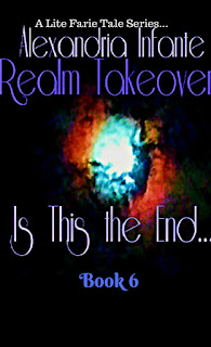 Realm Takeover; is this the End...Book 6