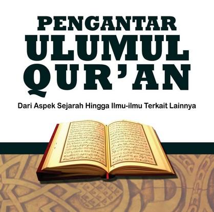 Pengertian dan Ruang Lingkup Ulumul Quran