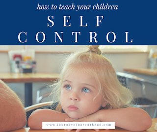 How to Teach Your Children Self Control