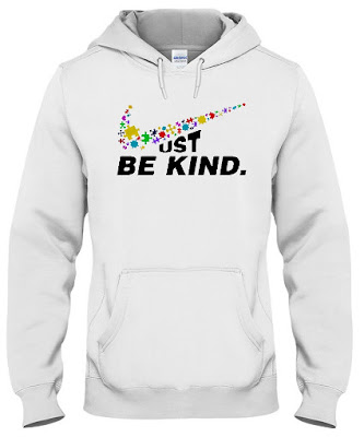 Just Be Kind Nike T Shirt Hoodie Sweatshirt Jacket Sweater