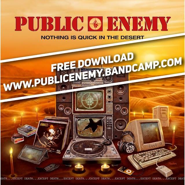 Public Enemy adelanta su nuevo album: Nothing Is Quick In The Desert