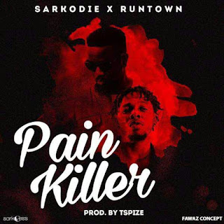 NEW JOINT : Sarkodie Ft Runtown - Pain Killer (Prod. By Tspize).mp3