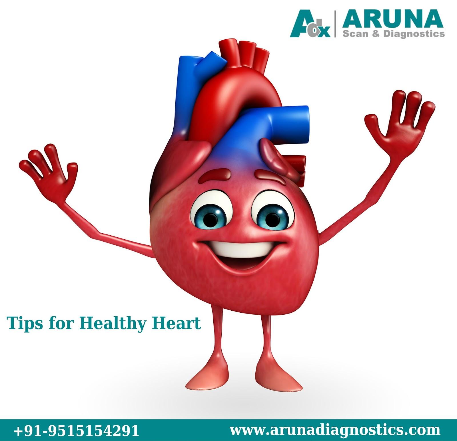 Tips For Healthy Heart Aruna Diagnostics
