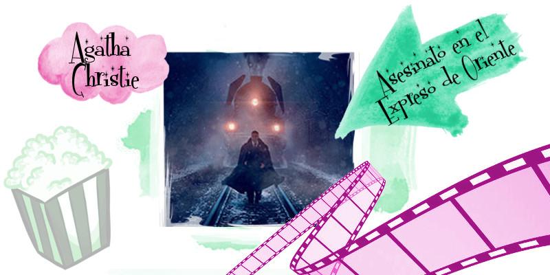 Reseña de la película Asesinato en el Expreso de Oriente