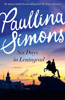 Six Days in Leningrad by Paullina Simons