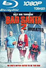 Bad Santa 2: Recargado (UNRATED) (2016) BRRip 1080p