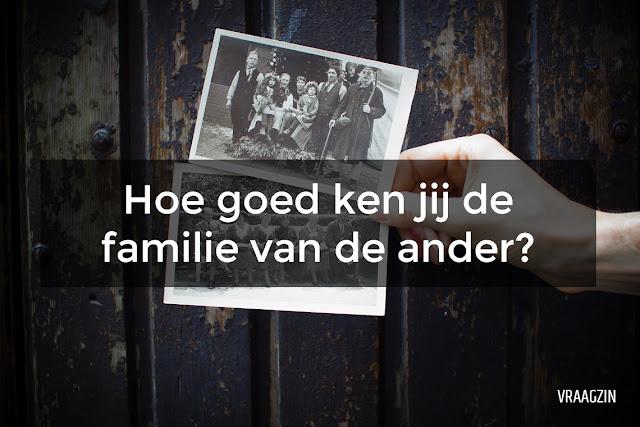 Vragen over de familieleden van de ander