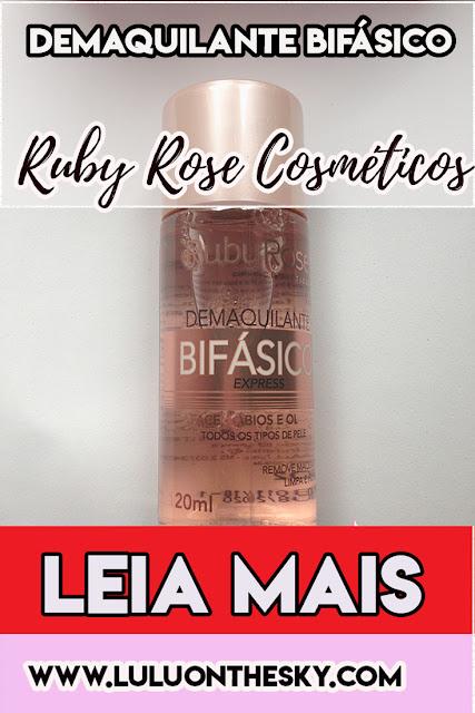Demaquilante Bifásico Express - Ruby Rose Cosméticos