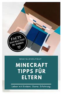 Minecraft - Computerspiel - App - Eltern - Familie - Kinder - Tipps für Eltern - whatalovelyday