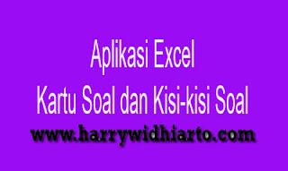 Aplikasi Kartu Soal dan Kisi-kisi soal dengan Excel
