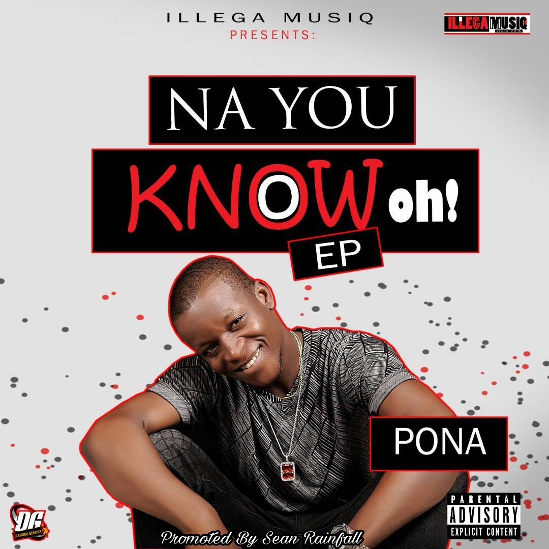 DOWNLOAD: Pona - Na You Know Oh EP