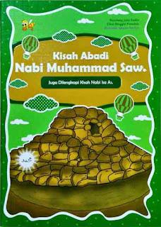 KISAH ABADI NABI MUHAMMAD SAW.