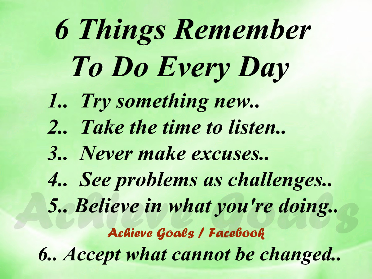 Every Day Do Something That Will Inch: Love Life Dreams: 6 Things Remember To Do Every Day