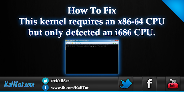 this kernel requires an x86 64 cpu