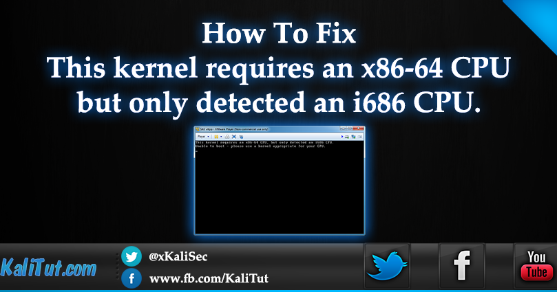 Fix This kernel requires an x86-64 CPU detected an i686 CPU