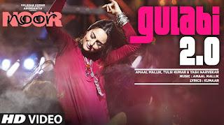 Gulabi 2.0 – Exclusive HD Video Song Watch Online – Sonakshi Sinha in Noor