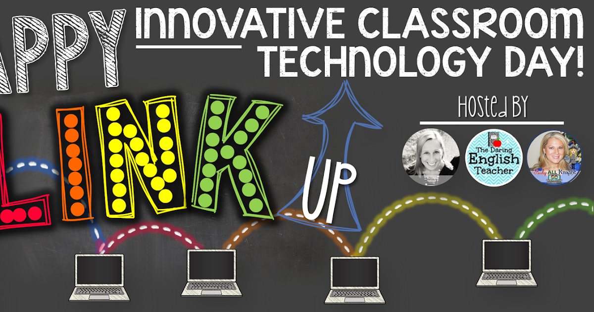 Innovative Classroom Materials : Celebrate innovative classroom technology day study all