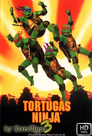 Las Tortugas Ninja 3 [1080p] [Latino-Ingles] [MEGA]