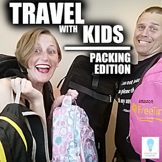 Travel w Kids - Packing version (Episode 70). Today, we're gonna talk about travel with kids and how to pack so your backs aren't dying and you have more fun.