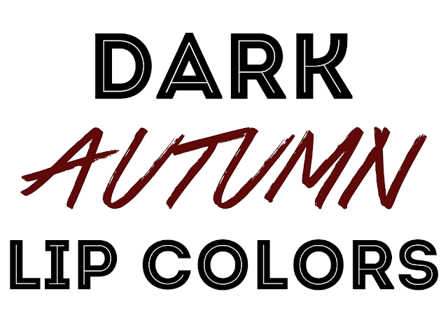 Dark Autumn Lip Colors