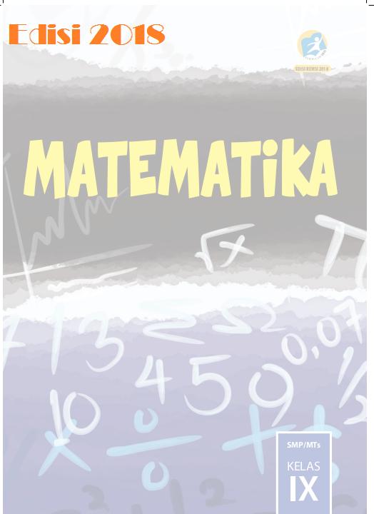 Buku Paket Matematika Kelas 9 : paket, matematika, kelas, SISWA, MATEMATIKA, KELAS, EDISI, TAHUN, PENDIDIKAN, KEWARGANEGARAAN