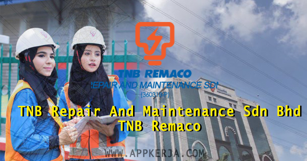 TNB Repair And Maintenance Sdn Bhd TNB Remaco