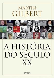 A HISTÓRIA DO SÉCULO XX, Lançamentos, Editora Planeta, Literautra, Livros, Blog Pensamentos Valem Ouro