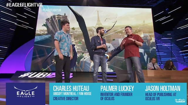 Charles Huteau Ubisoft Montreal Palmer Luckey Oculus Jason Holtman Eagle Flight VR E3 2016