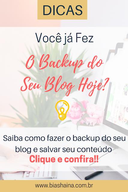 Você já fez Backup do Seu Blog Hoje?